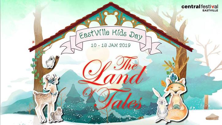 งาน EastVille Kids Day: The Land of Tales