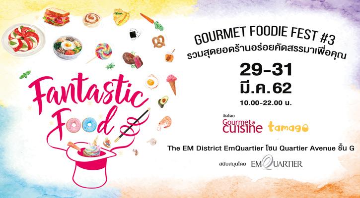 Gourmet Foodie Fest #3